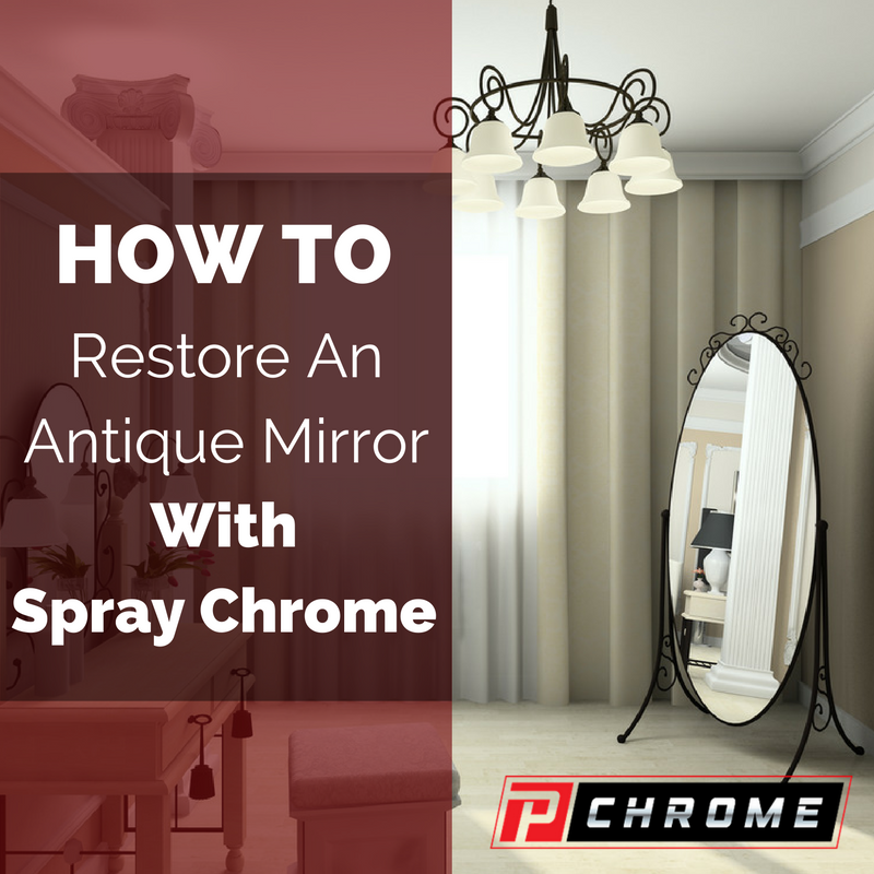 mirror you can restore an antique mirror with a spray chrome paint. Black Bedroom Furniture Sets. Home Design Ideas