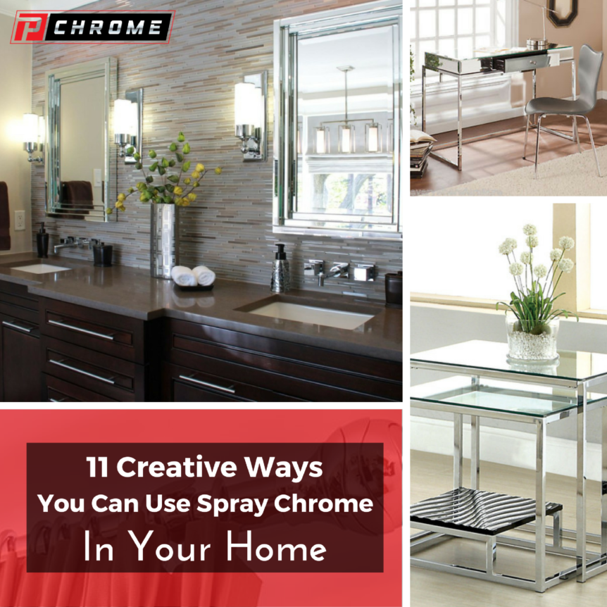 11 Creative Ways You Can Use Spray Chrome In Your Home