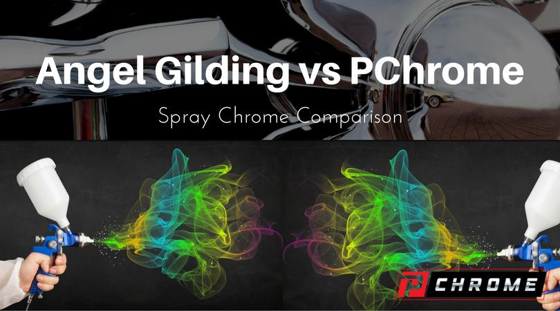 Angel Gilding VS PChrome Spray Chrome Comparison