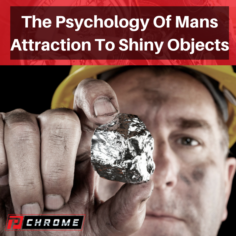 The Psychology Of Mans Attraction To Shiny Objects