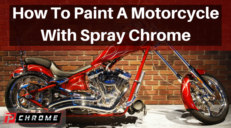 How To Paint A Motorcycle With Spray Chrome