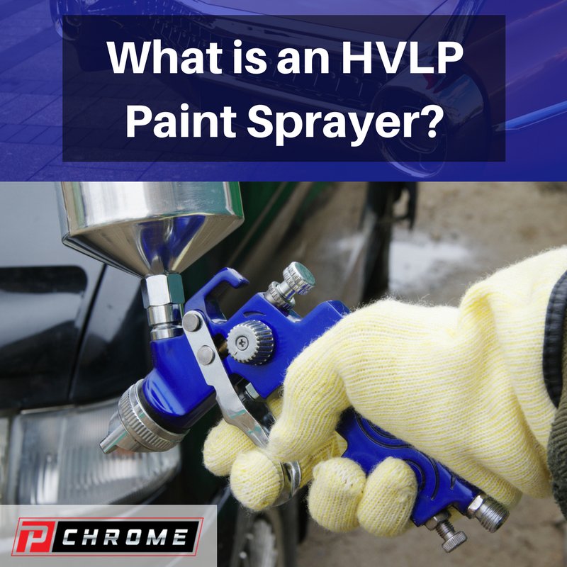 What is an hvlp paint sprayer pchrome for Hplv paint sprayer