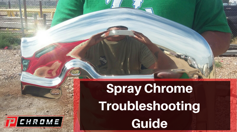 Spray Chrome Troubleshooting Guide