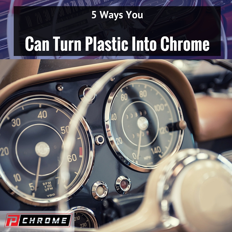 5 Ways You Can Turn Plastic Into Chrome