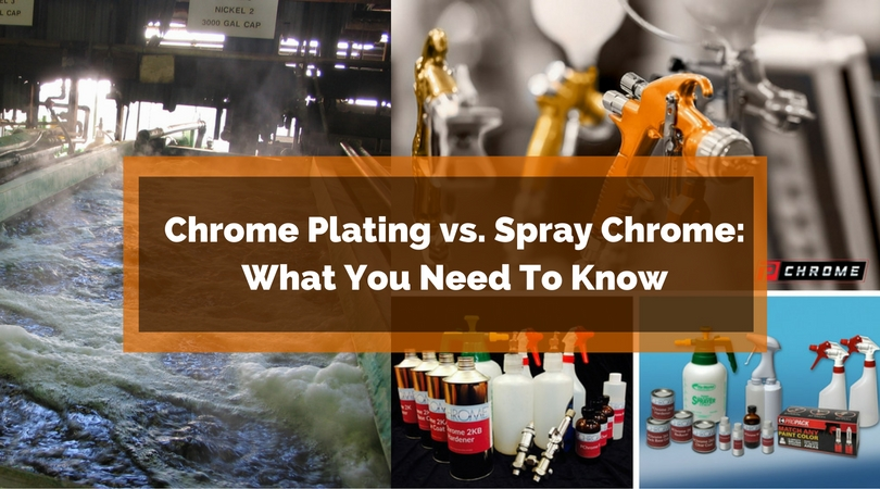 Chrome Plating vs  Spray Chrome - PChrome - Spray Chrome Plating