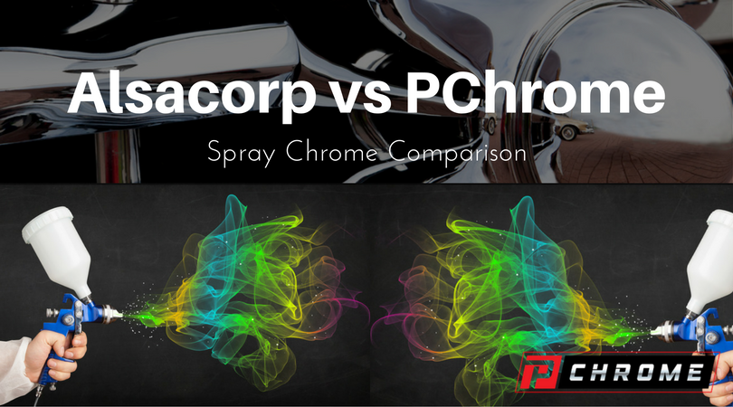 Alsacorp VS PChrome Spray Chrome Comparison