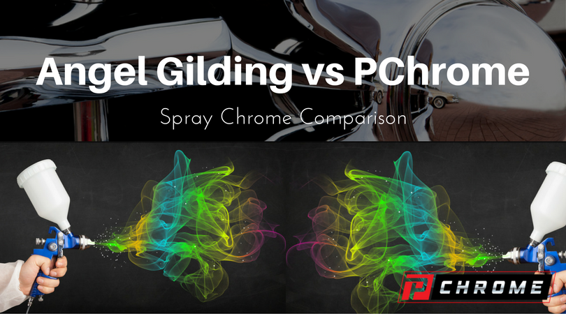 Angel Gilding VS PChrome Spray Chrome Comparison